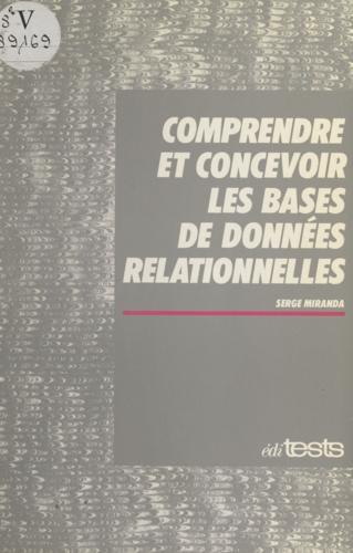 Comprendre et concevoir les bases de données relationnelles