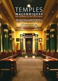 Serge Moati et François Nussbaumer - Temples maçonniques de France et de Belgique.