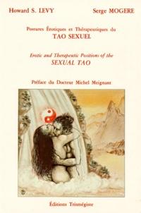 Serge Mogère et Howard Levy - Postures du tao sexuel.