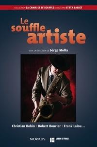 Serge Molla - Le souffle artiste.