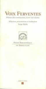 Serge Molla - Voix ferventes - Prières afro-américaines, XVIIIe-XXe siècles.