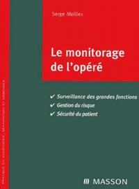 Rhonealpesinfo.fr Le monitorage de l'opéré Image