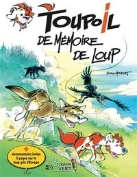 Serge Monfort - Toupoil Tome 4 : De mémoire de loup.