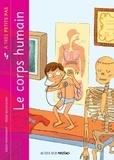 Serge Montagnat et Pierre Beaucousin - Le corps humain.