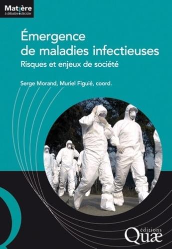 Emergence de maladies infectieuses. Risques et enjeux de société