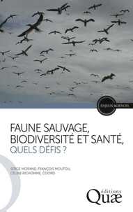 Faune sauvage biodiversité et santé, quels défis ?.pdf