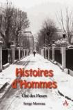 Serge Moreau - Histoires d'hommes - Cité des Fleurs.