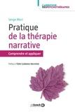 Serge Mori - Pratiques de la thérapie narrative - Comprendre et appliquer.
