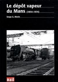 Galabria.be Le dépôt vapeur du Mans (1854-1974) Image