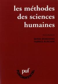 Serge Moscovici et Fabrice Buschini - Les méthodes des sciences humaines.