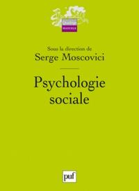Serge Moscovici - Psychologie Sociale.