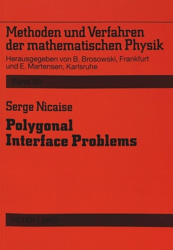 Serge Nicaise - Polygonal Interface Problems.