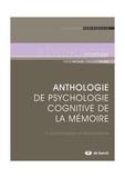 Serge Nicolas et Pascal Piolino - Anthologie de psychologie cognitive de la mémoire - Fonctionnalisme et structuralisme.