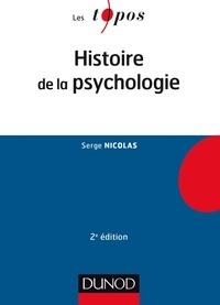 Serge Nicolas - Histoire de la psychologie - 2e éd..