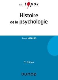 Serge Nicolas - Histoire de la psychologie - 3e éd..
