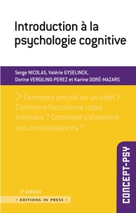 Serge Nicolas et Valérie Gyselinck - Introduction à la psychologie cognitive.