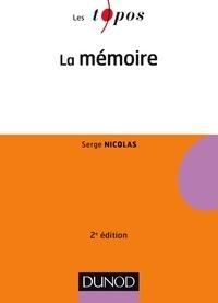 Serge Nicolas - La mémoire - 2e éd..
