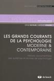 Serge Nicolas et Ludovic Ferrand - Les grands courants de la psychologie moderne et contemporaine - Histoire documentaire des systèmes et écoles de psychologie.
