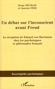 Serge Nicolas et Laurent Fedi - Un débat sur l'inconscient avant Freud - La réception de Eduard von Hartmann chez les psychologues et philosophes français.
