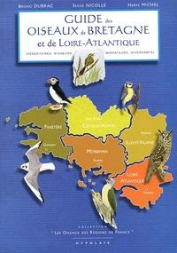 Serge Nicolle et Bruno Dubrac - Guide des oiseaux de Bretagne et de Loire-Atlantique.
