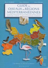 Serge Nicolle et Bruno Dubrac - Guide des oiseaux des régions méditerranéennes.