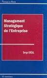 Serge Oréal - Management stratégique de l'entreprise.