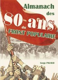Serge Pacaud - Almanach des 80 ans du Front populaire.
