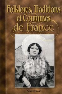 Serge Pacaud - Folklores, Traditions et Coutumes de France - A travers la Carte Postale.