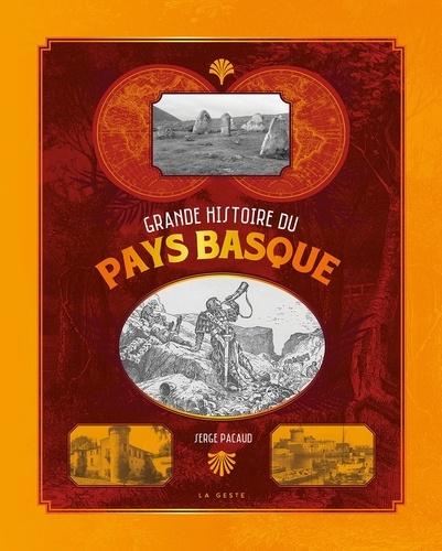 Serge Pacaud - Grande histoire du pays basque.