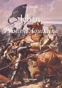 Serge Pacaud - Jehan - Prince d'Aquitaine.