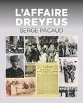 Serge Pacaud - L'affaire Dreyfus.