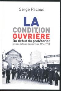 Serge Pacaud - La condition ouvrière.