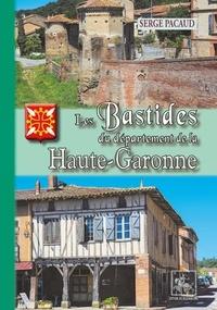 Serge Pacaud - Les bastides du département de Haute-Garonne.