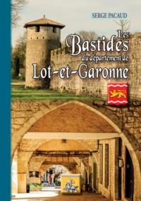 Serge Pacaud - Les Bastides du département de Lot-et-Garonne.