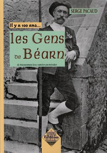 Serge Pacaud - Les Gens du Béarn.
