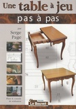 Serge Page - Une table à jeu + ses variantes.
