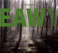 Serge Pastore - Eawy - Une forêt et des hommes.