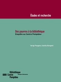 Serge Paugam et Camila Giorgetti - Des pauvres à la bibliothèque - Enquête au Centre Pompidou.