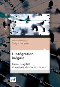 Serge Paugam - L'intégration inégale - Force, fragilité et rupture des liens sociaux.