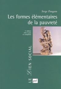 Serge Paugam - Les formes élémentaires de la pauvreté.