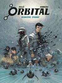 Serge Pellé et Sylvain Runberg - Orbital L'intégrale Tome 2 : Tomes 5 à 8 - Justice ; Résistance ; Implosion ; Contacts.
