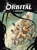 Serge Pellé et Sylvain Runberg - Orbital Tome 2 : Ruptures.