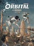 Serge Pellé et Sylvain Runberg - Orbital Tome 4 : Ravages.