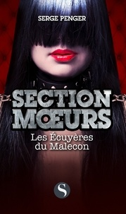 Serge Penger - Section moeurs  : Les écuyères du Malecon.