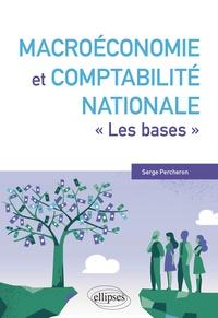 """Serge Percheron - Macroéconomie et comptabilité nationale - """"Les bases""""."""