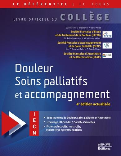 Douleur, soins palliatifs et accompagnement 4e édition actualisée