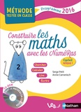 Serge Petit et Annie Camenisch - Construire les maths avec les Numéras - Cycle 2, niveau 1. 1 Cédérom