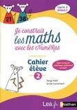 Serge Petit et Annie Camenisch - Je construis les maths avec les NuméRas Mathématiques Cycle 2 niveau 2 - Cahier élève 2.