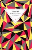 Serge Pey - La Boîte aux lettres du cimetière.