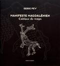 Serge Pey - Manifeste magdalénien - Critique du temps.